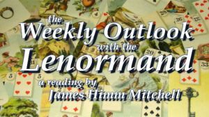weekly lenormand outlook video thumbnail