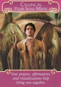 Calling In Your Soul Mate, from the Romance Angels Oracle Cards by Doreen Virtue, and published by Hay House. The artwork for this particular card is by Corey Wolfe.